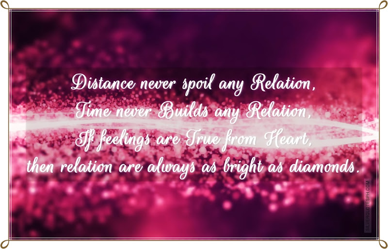 Distance Never Spoil Any Relation, Picture Quotes, Love Quotes, Sad Quotes, Sweet Quotes, Birthday Quotes, Friendship Quotes, Inspirational Quotes, Tagalog Quotes