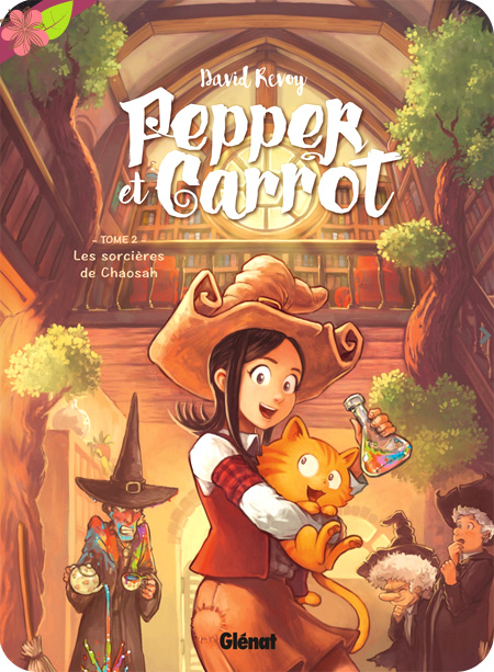 Pepper et Carrot - Tome 2 - Les Sorcières de Chaosah de David Revoy - Glénat