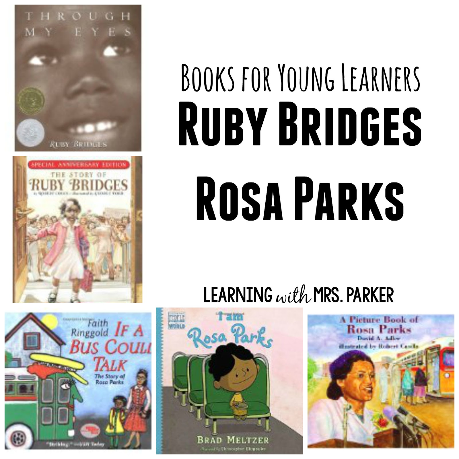 Books For Young Learners Mlk Jr Rosa Parks And Ruby