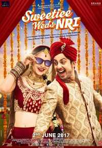 Sweetiee Weds Nri 2017 300MB Download HINDI DVDCam
