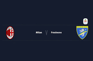 Match Preview Milan v Frosinone Serie A