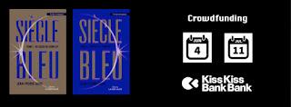https://www.kisskissbankbank.com/fr/projects/nouvelle-edition-de-siecle-bleu-un-thriller-ecologique-visionnaire