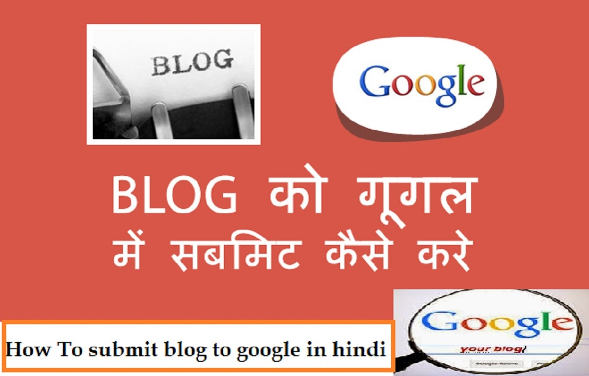 Submit Your Blog To Google