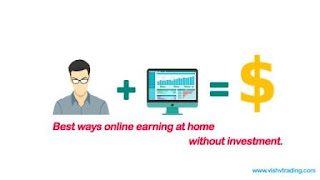 online earning at home without investment