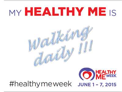 My Healthy Me is walking daily - Healthy Me Week 2015 June 1 - 7, My Healthy Me is, Healthy Me Week, Healthy Me Week 2015, June 1 - 7,  #healthymeweek, HMW, 7-DAY CHALLENGE, walking daily, Another Random Thought of a Procrastinator, Random Thought, Another Random Thought, Random Thoughts, Another Random Thoughts, Procrastinator