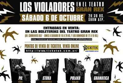 Los Violadores - Sabado 6 de Octubre, Teatro Gran Rex.