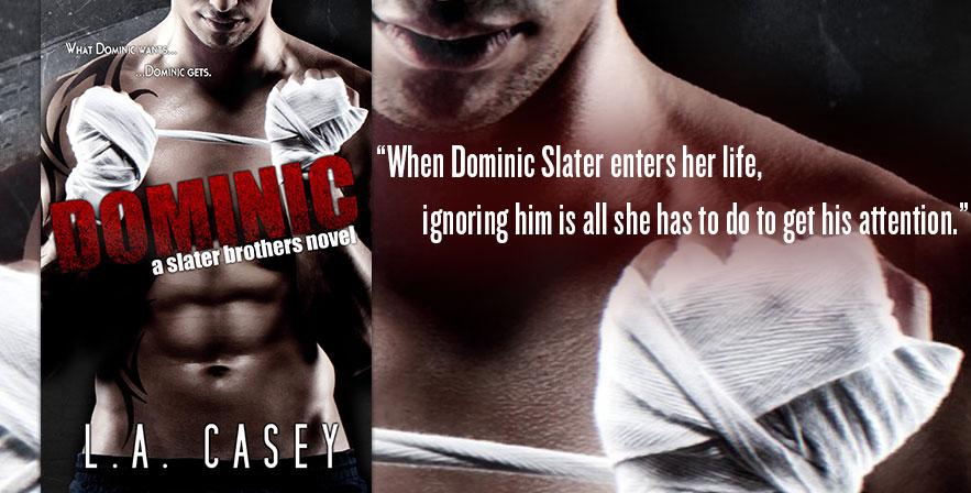 [Resenha] Dominic (Irmãos Slater) - L.A Casey