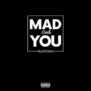 """Runtown – """"Mad Over You"""" mp3"""