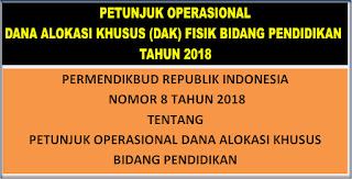 PETUNJUK OPERASIONAL DANA ALOKASI KHUSUS FISIK BIDANG PENDIDIKAN TAHUN 2018
