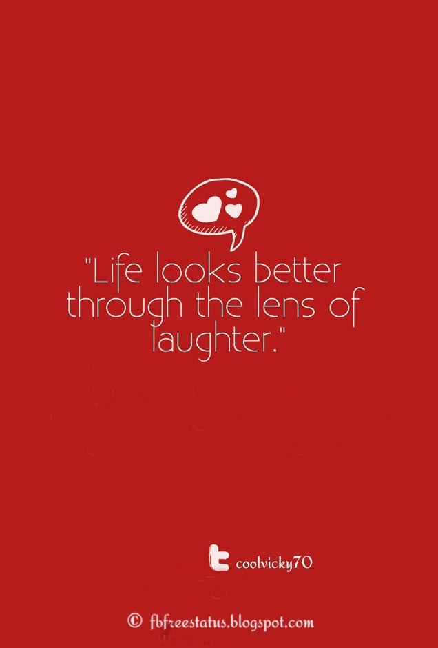 Life Looks better through the lens of laughter.