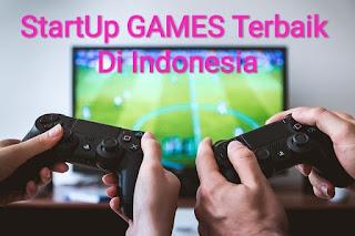 StartUp Games di Indonesia