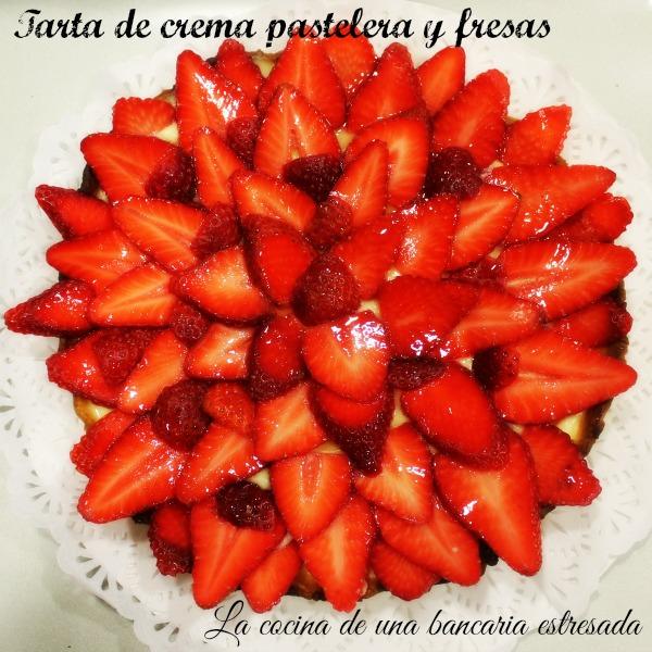Receta de tarta de crema pastelera y fresas