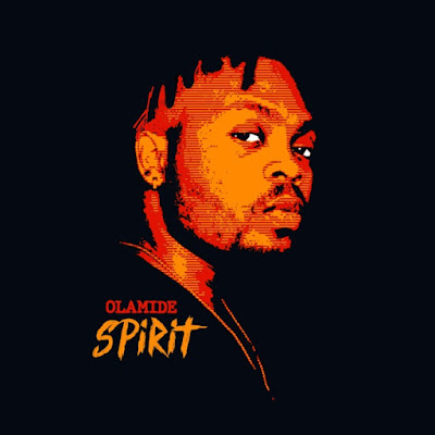 Olamide - Spirit (Afro Pop)