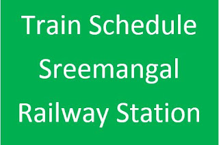 Sreemangal Railway station train schedule