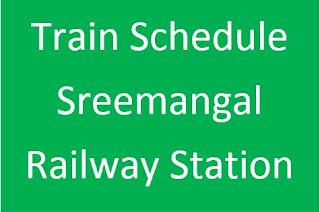 Sreemangal Railway station train schedule