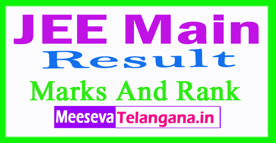 JEE Main Result Marks Rank All India IIT JEE Main Results