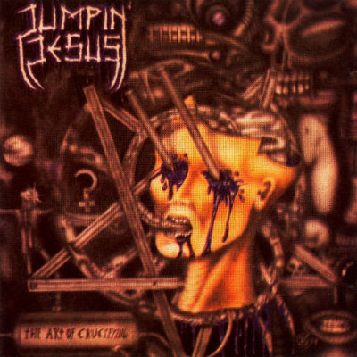 Jumpin' Jesus- The Art of Crucifying