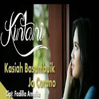 Lirik dan Terjemahan Lagu Kintani - Kasiah Basambuik Jo Carano
