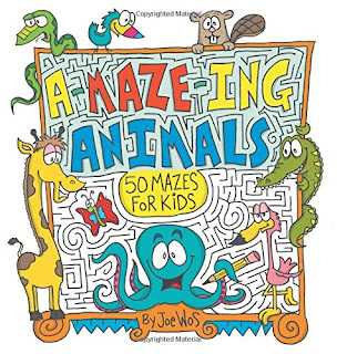 A-MAZE-ING Animals: 50 Mazes for Kids