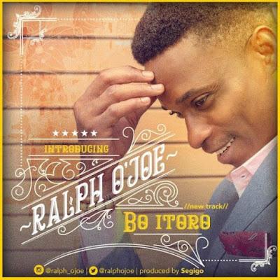 Music + Lyrics: Ralph O'Joe – Bo Itoro