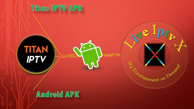 Titan IPTV APK