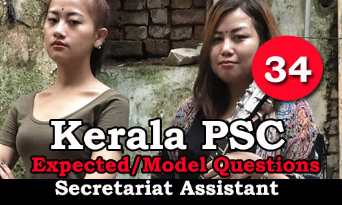 Kerala PSC Secretariat Assistant Model Questions - 34