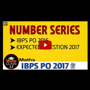 Master Class | Number Series | Maths | Preparation Lecture 11 | IBPS PO 2017