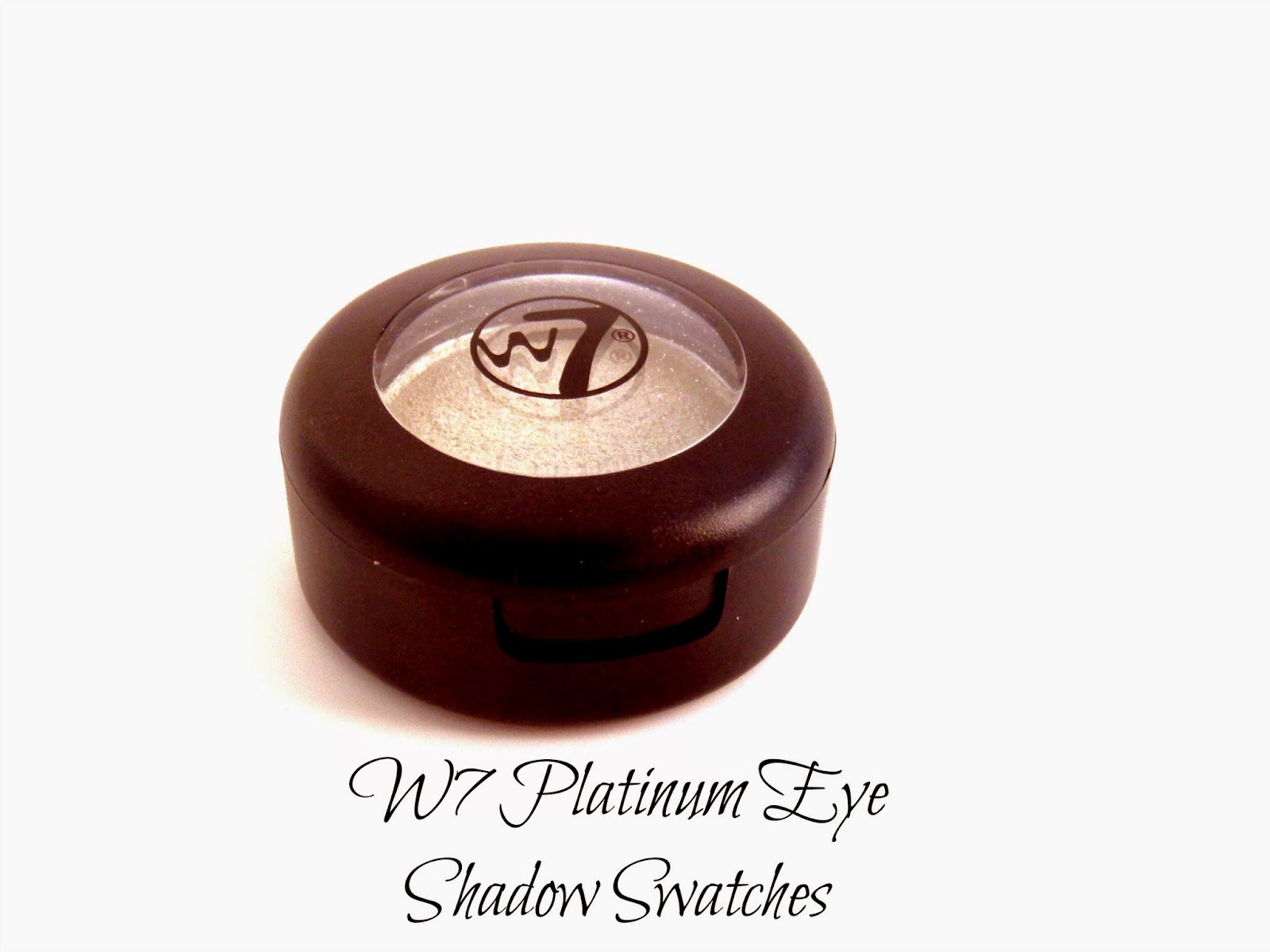 W7 Platinum Eye Shadow Swatches & Reviews