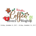 http://coffeelovingcardmakers.com/2017/12/2017-winter-coffee-lovers-blog-hop-2/