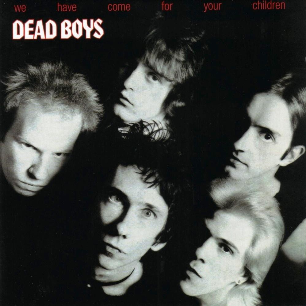Ain't It Fun. Dead Boys