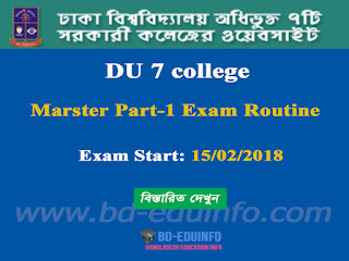 University of Dhaka Under the affiliate 7 college Marster Part-1 Exam Routine
