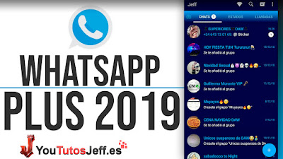 Descargar Whatsapp Plus Ultima Version 2019 ANTI BANEO