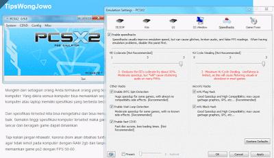 Tips Setting Konfigurasi PCSX2 Agar Tidak Lemot