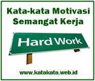 Kumpulan Kata Motivasi Kerja Penuh Semangat Kata-kata Motivasi Semangat Kerja