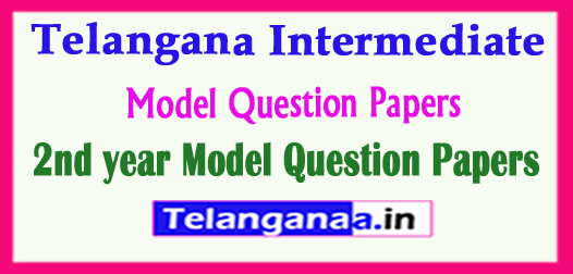 Telangana Intermediate 2nd year Model Question Papers 2018