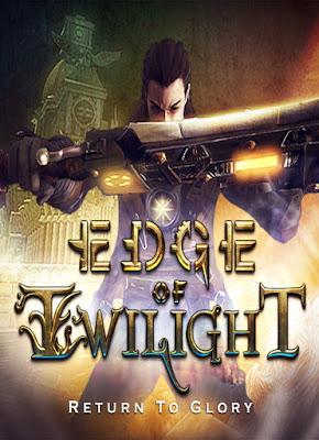 Edge Of Twilight Return To Glory Full Version