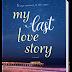 #TourKickOff :: My Last Love Story by Falguni Kothari