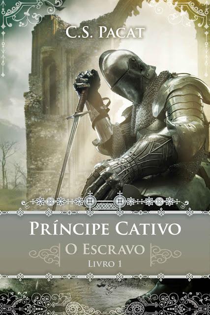 Príncipe Cativo O Guerreiro - C. S. Pacat