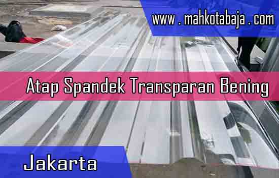 Harga Atap Spandek Transparan Jakarta