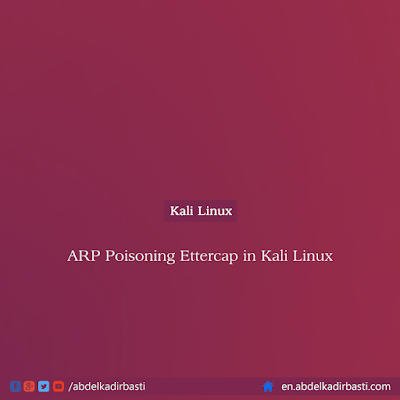 ARP Poisoning Ettercap in Kali Linux