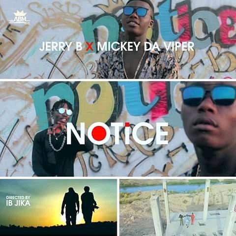 (Video) Jerry B Ft. Mickey Deviper – Notice