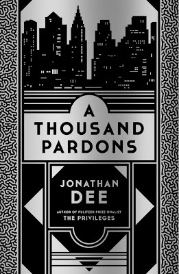 "Book Review: ""A Thousand Pardons"" by Jonathan Dee {with thanks to lovereading & corsair}"