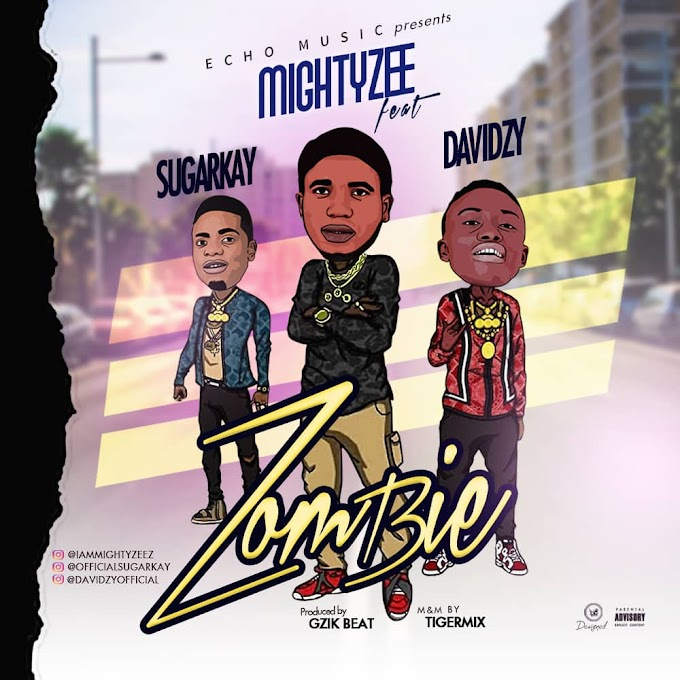 [MUSIC] Mightyzee - Zombie Ft Sugar kay & Davidzy