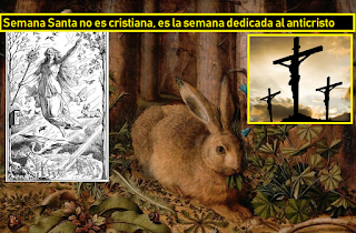 Semana Santa y el conejo de pascua: paganismo de culto  satánico y anticristiano #Katecon2006