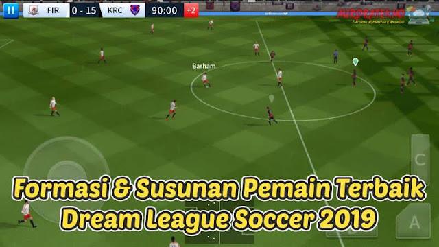 Formasi & Susunan Pemain Terbaik Dream League Soccer 2019