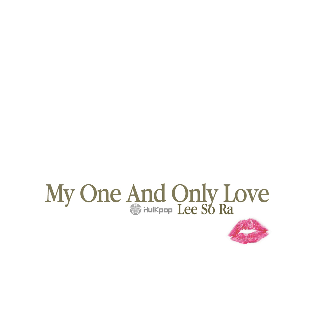 Lee Sora – My One And Only Love