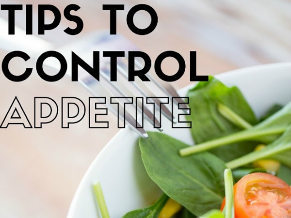 Easy Tips To Control Appetite