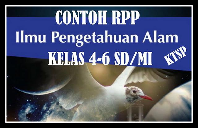Download Contoh RPP Mapel IPA Kelas 4-6 SD/MI KTSP