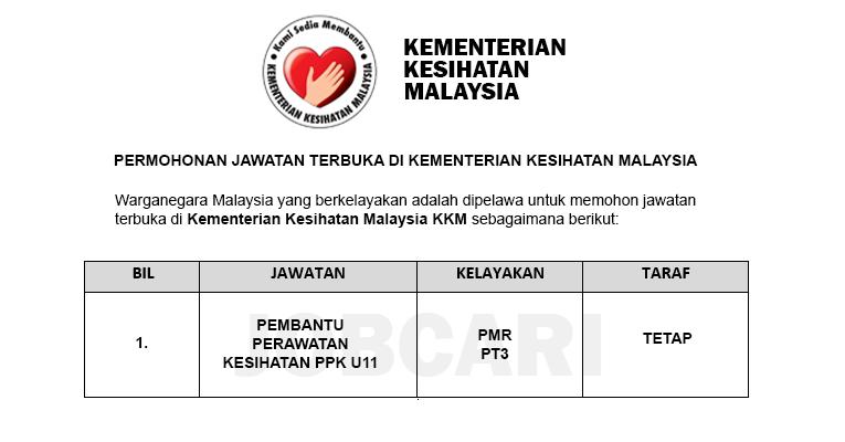 Permohonan Terbuka Jawatan Pembantu Perawatan Kesihatan U11 di KKM