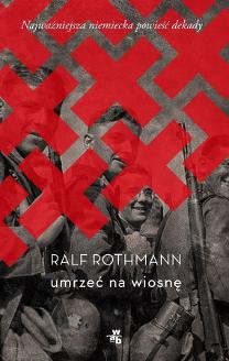 Umrzeć na wiosnę, Ralf Rothmann